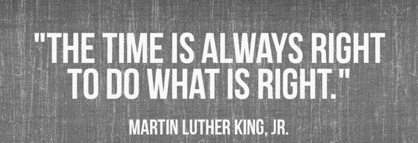 the-time-is-always-right-to-do-what-is-right-martin-luther-king-jr.jpg